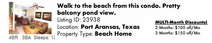 View this Port Aransas, TX Multi-Month Snowbird Monthly Vacation Rental by Owner