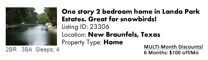 View this New Braunfels, TX Multi-Month Snowbird Monthly Vacation Rental by Owner